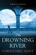 Christobel Kent - The Drowning River
