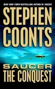 Stephen Coonts - Saucer: The Conquest