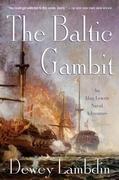 The Baltic Gambit