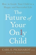 The Future of Your Only Child