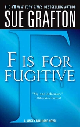 """""""F"""" is for Fugitive"""