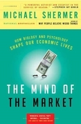 Michael Shermer - The Mind of the Market