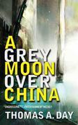 A Grey Moon Over China