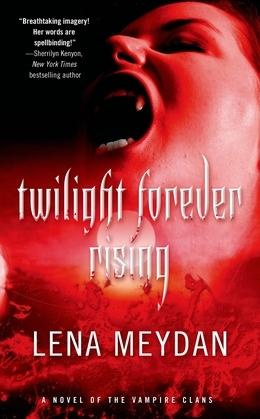 Twilight Forever Rising