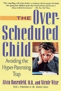 The Over-Scheduled Child