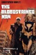 Heavy Metal Pulp: The Bloodstained Man