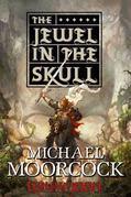 Hawkmoon: The Jewel in the Skull
