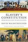 Slavery's Constitution