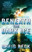 Beneath the Dark Ice