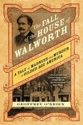 The Fall of the House of Walworth
