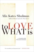 To Love What Is