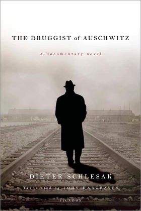 The Druggist of Auschwitz