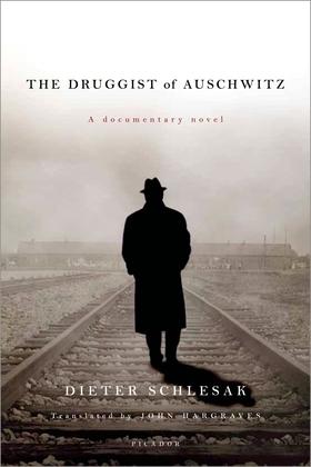 The Druggist of Auschwitz