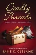 Deadly Threads