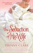Tiffany Clare - The Seduction of His Wife