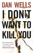 I Don't Want to Kill You