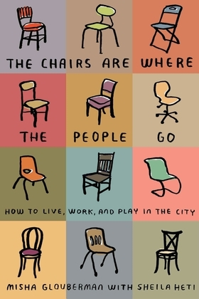 The Chairs Are Where the People Go