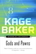 Kage Baker - Gods and Pawns