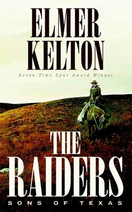 The Raiders: Sons of Texas