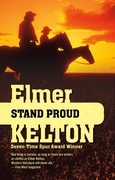 Elmer Kelton - Stand Proud