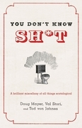 You Don't Know Sh*t