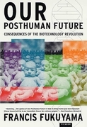 Our Posthuman Future