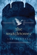 Lee Carroll - The Watchtower