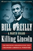Bill O'Reilly - Killing Lincoln