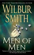 Wilbur Smith - Men of Men