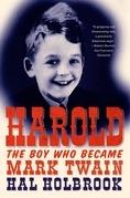Harold: The Boy Who Became Mark Twain
