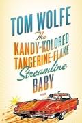 The Kandy-Kolored Tangerine-Flake Streamline Baby