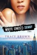 White Lines II: Sunny