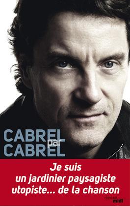 Cabrel par Cabrel