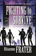 Fighting to Survive