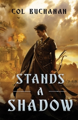 Stands a Shadow