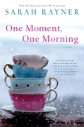 One Moment, One Morning