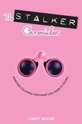 The Stalker Chronicles