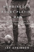 Memoirs of a Rugby-Playing Man