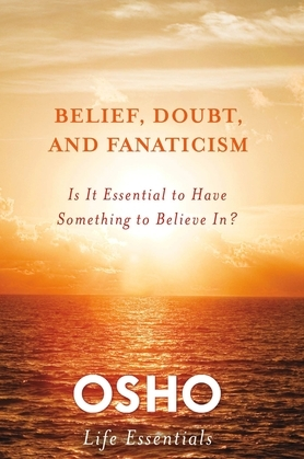 Belief, Doubt, and Fanaticism