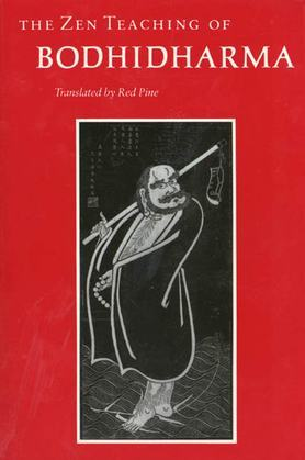 The Zen Teaching of Bodhidharma