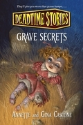 Deadtime Stories: Grave Secrets