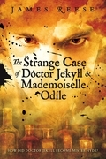 The Strange Case of Doctor Jekyll & Mademoiselle Odile