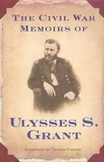 The Civil War Memoirs of Ulysses S. Grant
