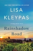 Lisa Kleypas - Rainshadow Road