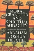 Moral Grandeur and Spiritual Audacity