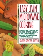Easy Livin' Microwave Cooking