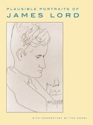Plausible Portraits of James Lord