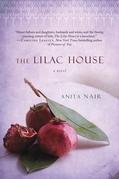 Anita Nair - The Lilac House