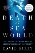 David Kirby - Death at SeaWorld
