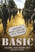 Basic: Surviving Boot Camp and Basic Training